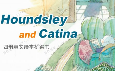 《Houndsley and Catina》英语故事英文绘本四册PDF 百度网盘下载